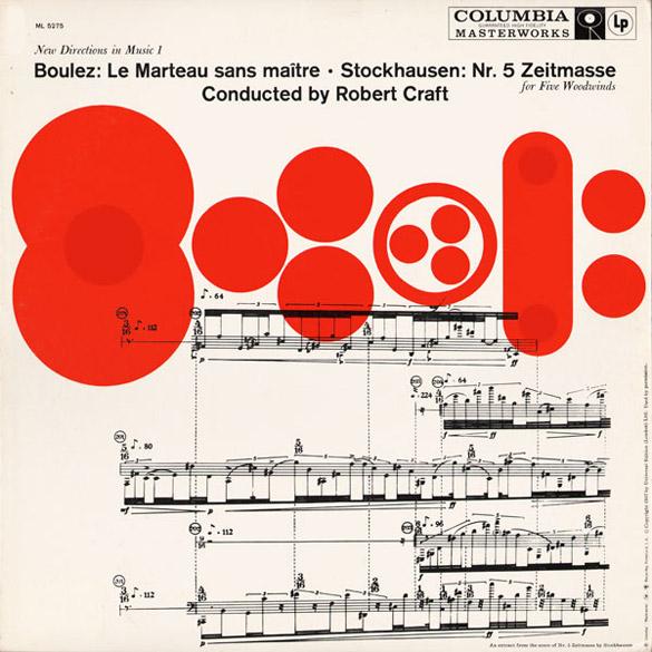 Baulez: Le Marteau Sans Maitre / Stockhausen: Nr. Zeitmasse (Columbia)