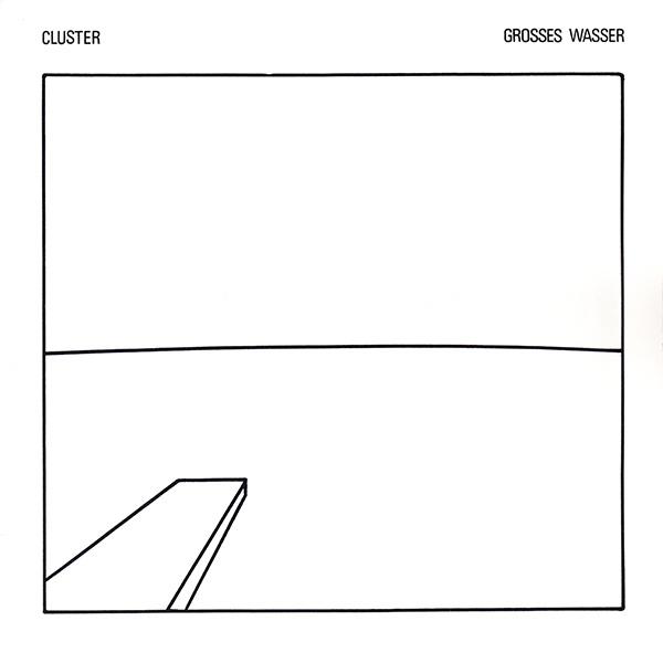 Cluster / Grosses Wasser (1979)